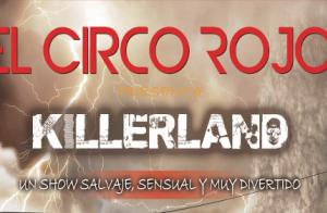 El Circo Rojo Killerland en Jerez