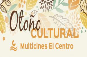 Abono Otoño Cultural en Multicines Al-Andalus Cádiz